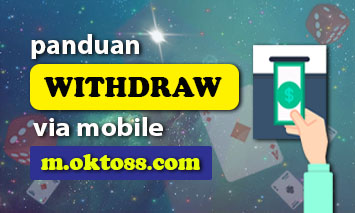 Cara Withdraw Kemenangan Via Mobile Okto88